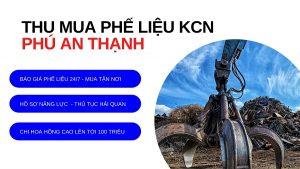 Thu mua phế liệu kcn Phú An Thạnh