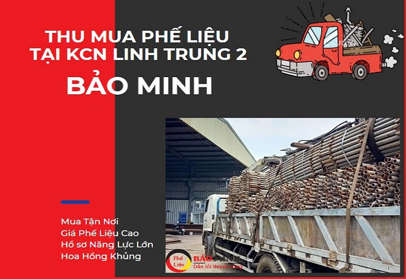 Thu mua phế liệu kcn Linh Trung 2